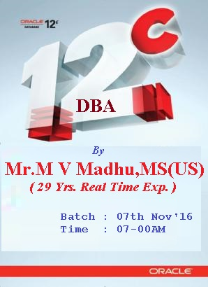 Oracle 12c DBA Training by Madhu Sir (29 years real time expert)