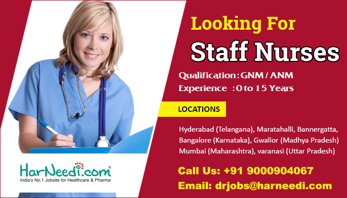 Staff Nurses are required for top hospitals