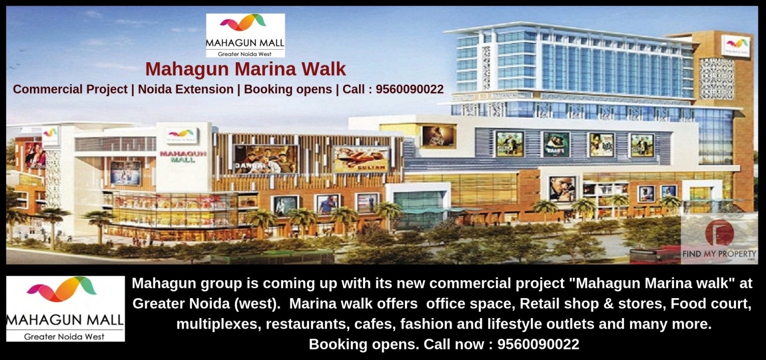 Mahagun Marina Walk, Commercial Project at Noida Extension
